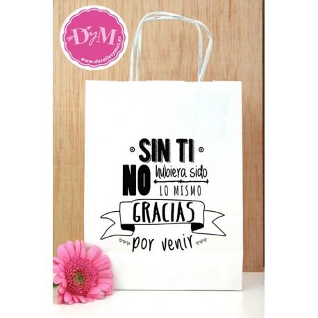 """Bolsa blanca con mensaje """" Sin Ti"""""""