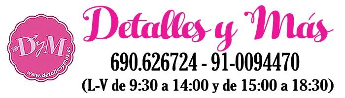 DETALLES, REGALOS Y MAS, S.L.